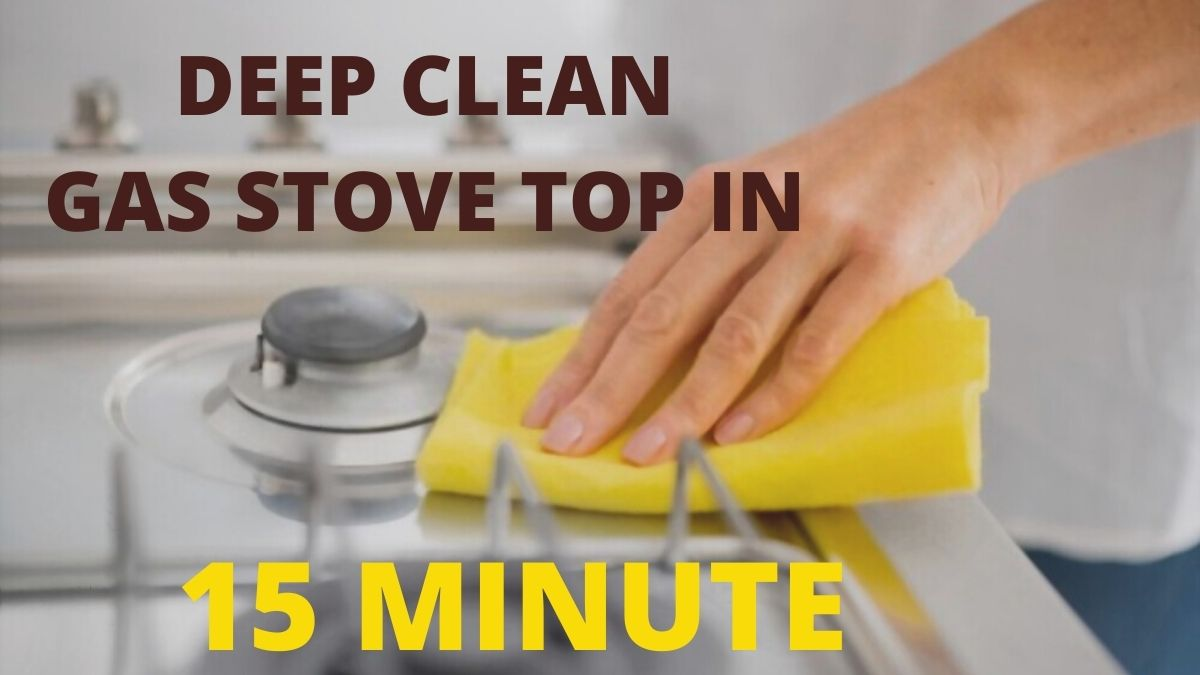 Deep Clean Gas Stove Top